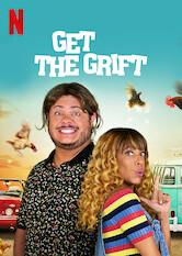 Search netflix Get the Grift